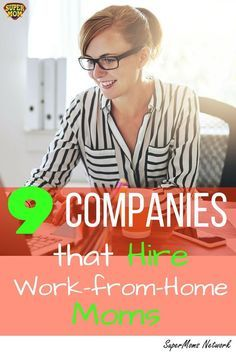 Who's hiring work-from-home Moms? We've got the answer right here!