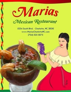 Maria's Mexican Restaurant  5234 South Blvd. Charlotte, NC 28217