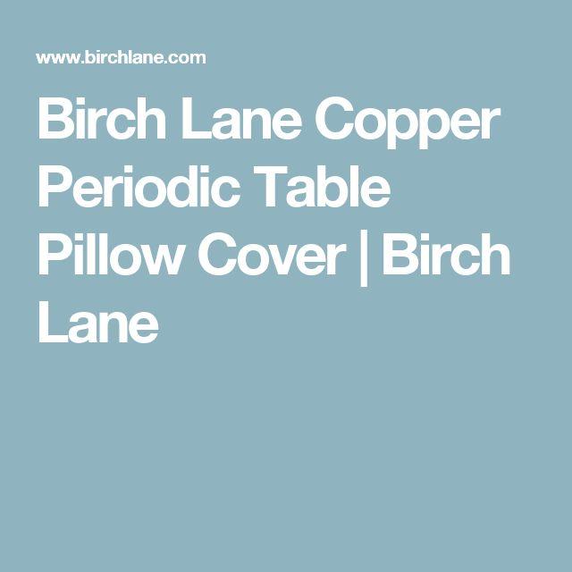Birch Lane Copper Periodic Table Pillow Cover | Birch Lane