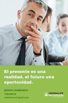 El presente es una realidad, el futuro una oportunidad