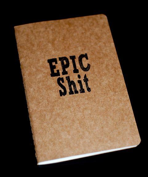 Epic Shit  Moleskine Cahier by iMoleskine on Etsy