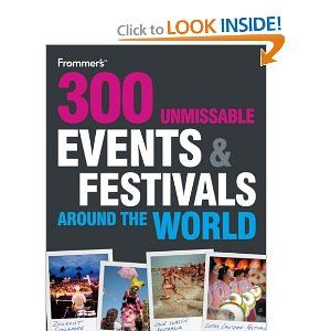 Amazon.com: 300 Unmissable Events and Festivals Around the World (Frommer's Day by Day - Pocket) (9780470742211): Whatsonwhen.com: Books