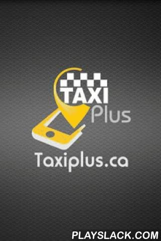 TaxiPlus Canada  Android App - playslack.com , Booking a taxi in Canada will never be the same with Taxi Plus!Use the new Taxi Plus app to:• Book a taxi in Montreal, Canada.• Book immediately or up to 7 days in advance! • Watch the nearby taxis move on your map & get an estimated fare • Get immediate confirmation of your driver's name, plate number, picture, phone number and watch him move towards you on a map• Share your ride with loved ones, family, friends or the world and let them…