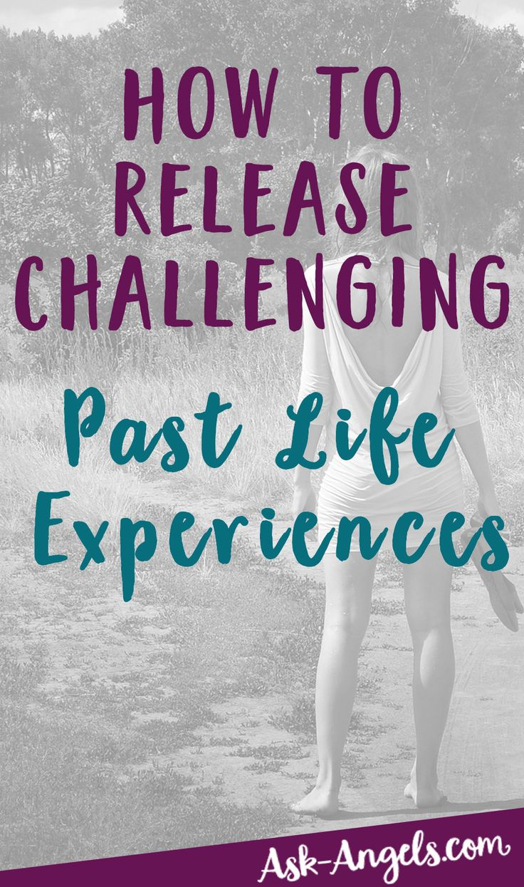 How to Release Challenging Past Life Experiences... With Help From Your Angels! >>