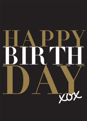 Happy Birthday - XOX - hugs & kisses - black & gold