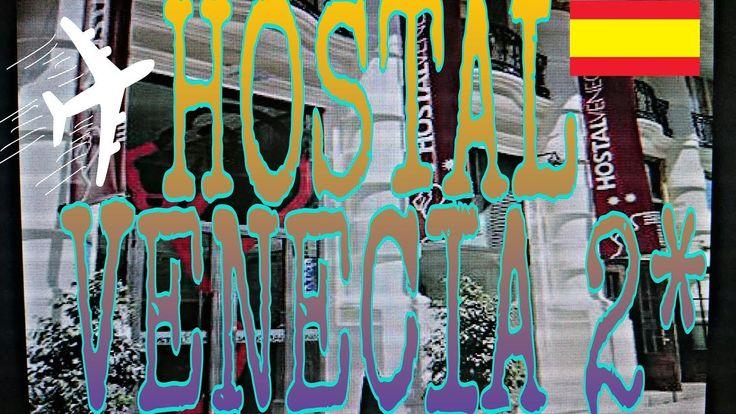 Hostal Venecia 2*|Hotel Valencia Spain|Хостал в Валенсии Испания