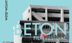 BETON Film Festival – Wstęp wolny