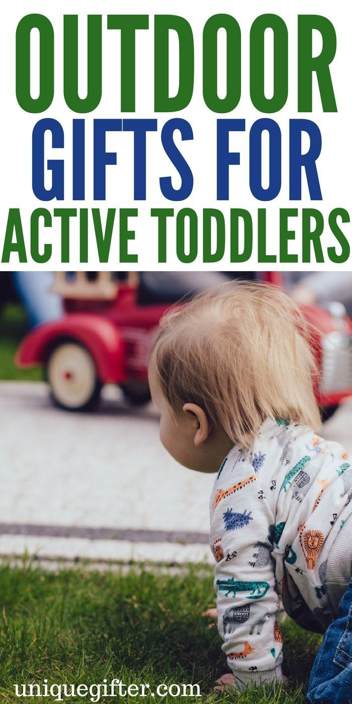 Outdoor Gifts For Active Toddlers First Birthday Gifts Pinterest