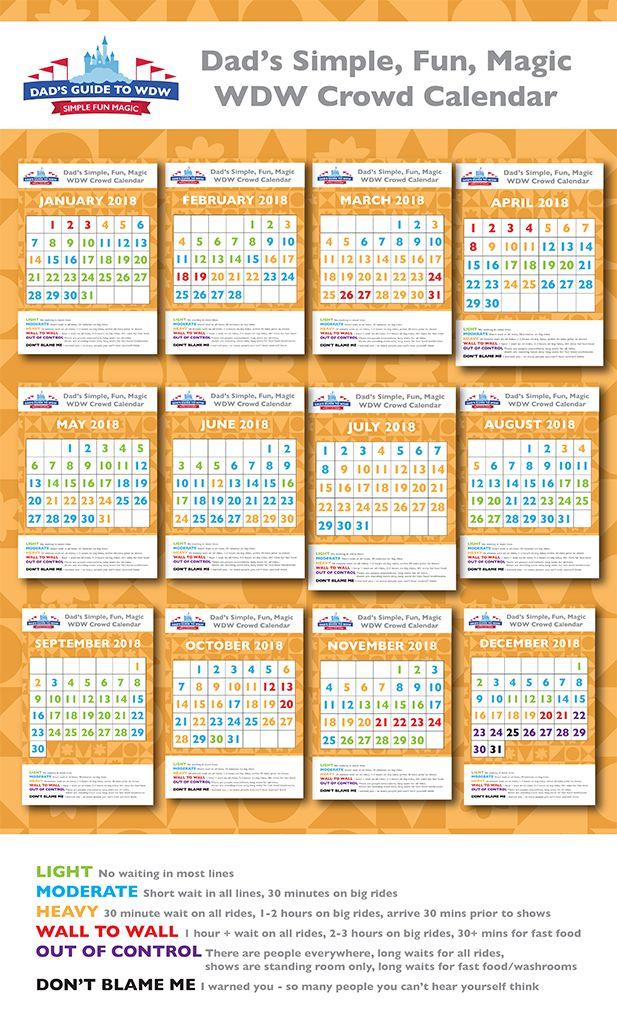 Dad's Amazing 2018 Walt Disney World Crowd Calendar