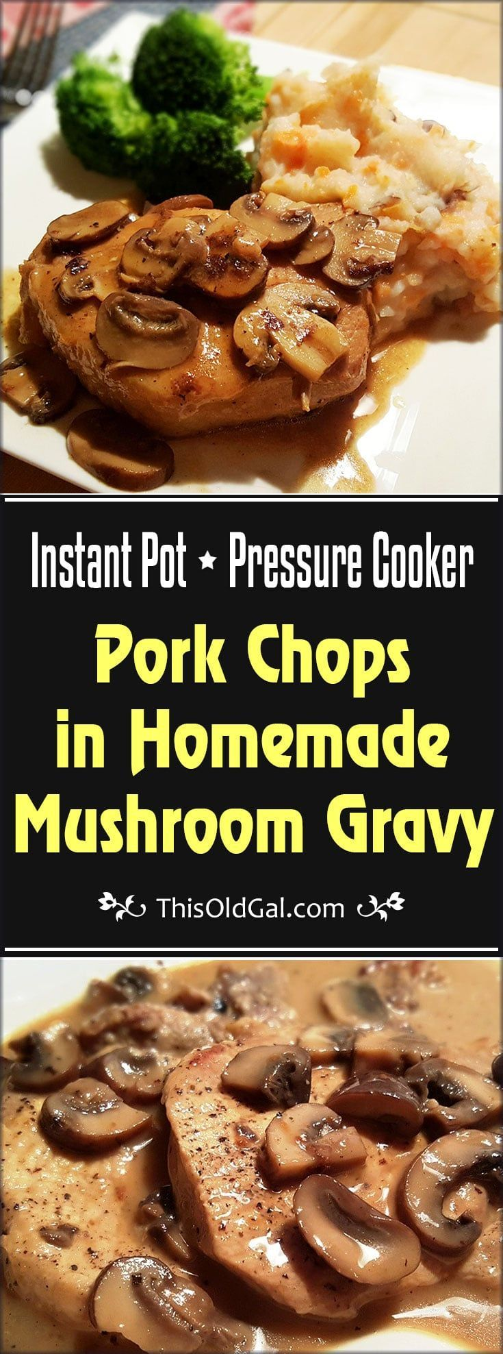 Pressure Cooker Pork Chops in Homemade Mushroom Gravy is made with fresh and all natural, homemade ingredients. No need to use canned cream of soup. via @thisoldgalcooks