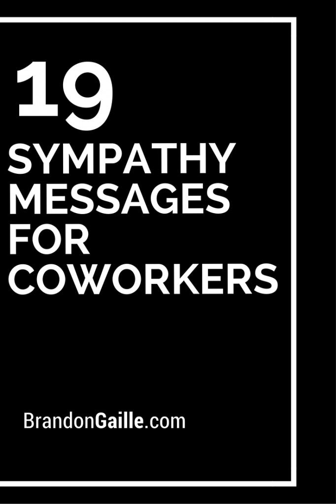 19 Sympathy Messages for Coworkers | Sympathy messages and ...