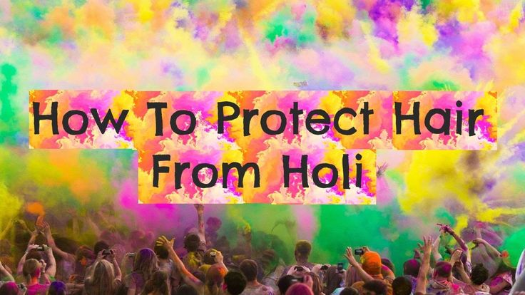 How To Protect Hair From Holi + Hairstyle For Holi