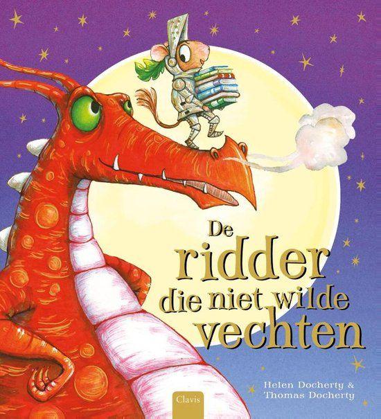 De ridder die niet wilde vechten (2016). Helen Docherty en Thomas Docherty - Boekenlijst jeugdboekenmaand 2017: 3-6 jaar