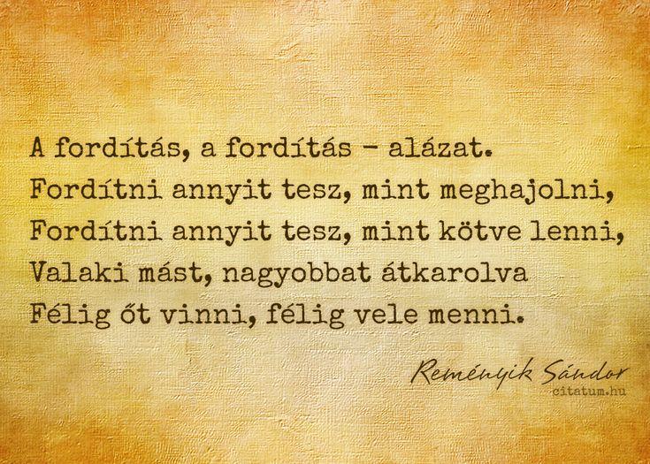 Reményik Sándor idézet a fordítói munkáról.