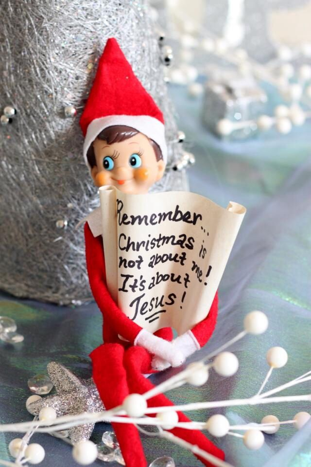 Elf on the shelf reminder about the reason for the Christmas season - Jesus!