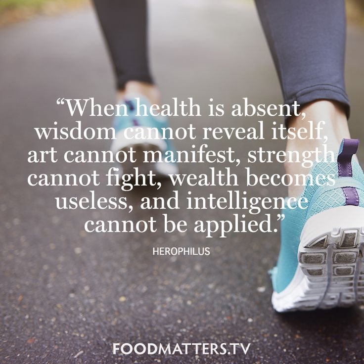 """When health is absent, wisdom cannot reveal itself, art cannot manifest, strength cannot fight, wealth becomes useless, and intelligence cannot be applied."" - Herophilus  www.foodmatters.tv #FMquotes"
