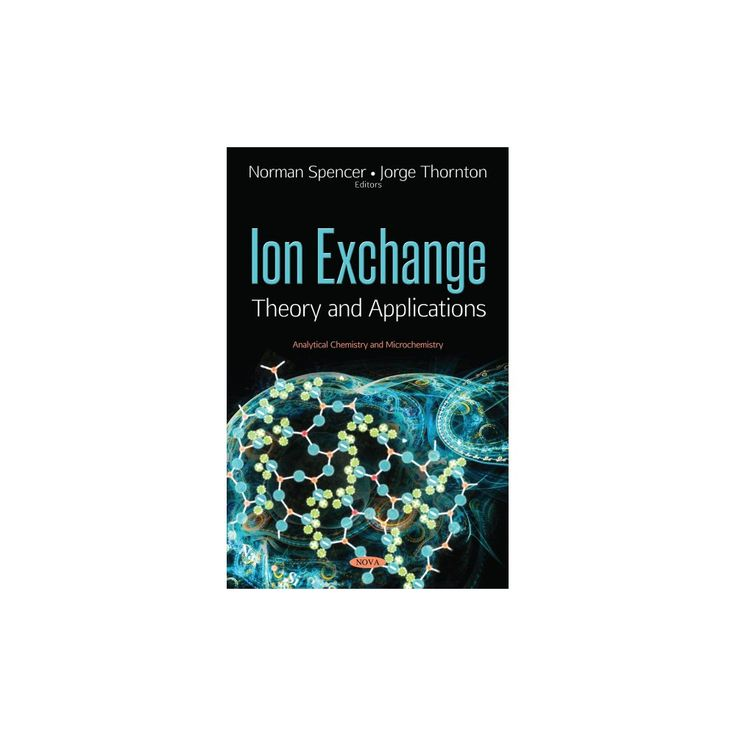 Ion Exchange : Theory and Applications (Hardcover)