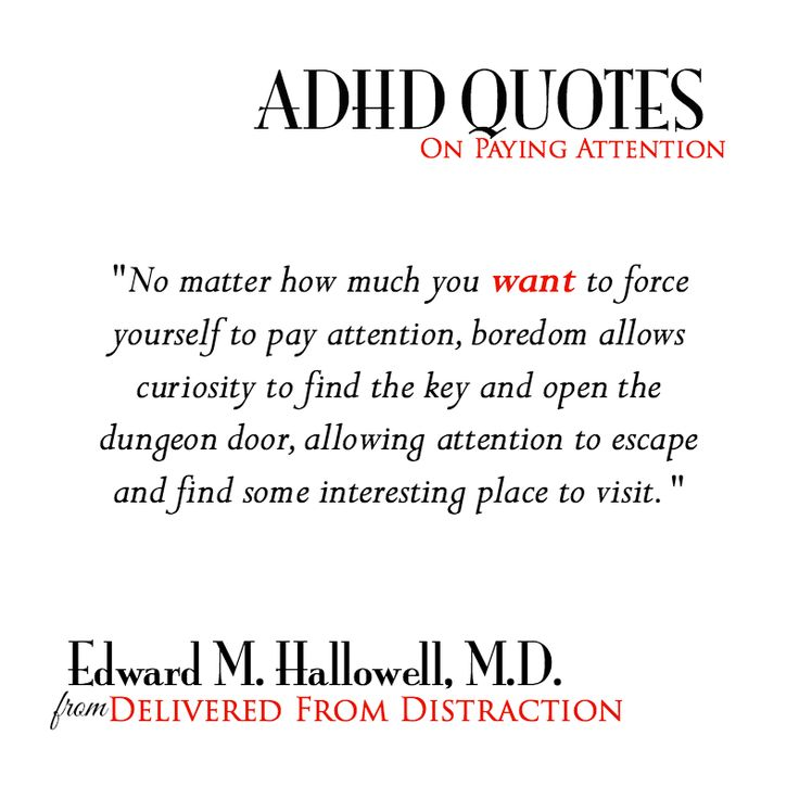 ... attention, boredom allows curiosity to find the key ...  #ADHD #Quote
