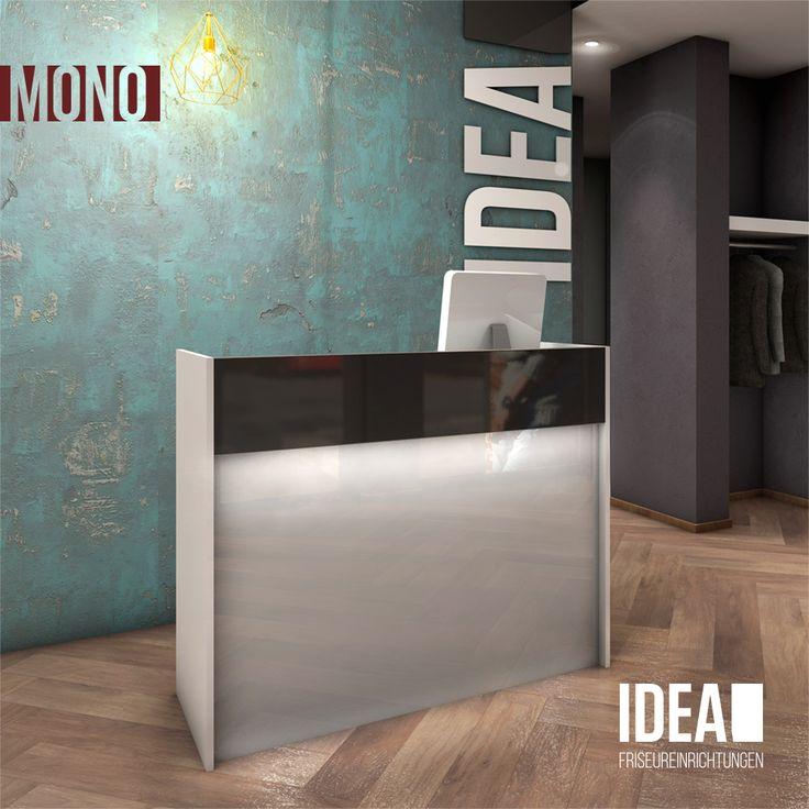 Mono Ist Eine Design Friseur Rezeption Von IDEA Easy Zum Günstigen Preis    Made In Germany. Sofort Lieferbar Ohne Lange Lieferzeit. Jetzt Informieren !
