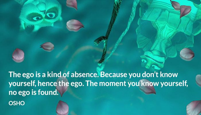 The ego is a kind of absence. Because you don't know yourself, hence the ego. The moment you know yourself, no ego is found. OSHO
