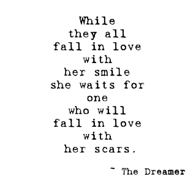 Instead Of Falling In Love With Her Scars, Fall In Love