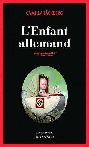 L'Enfant allemand: Amazon.fr: Camilla Läckberg, Lena Grumbach: Livres