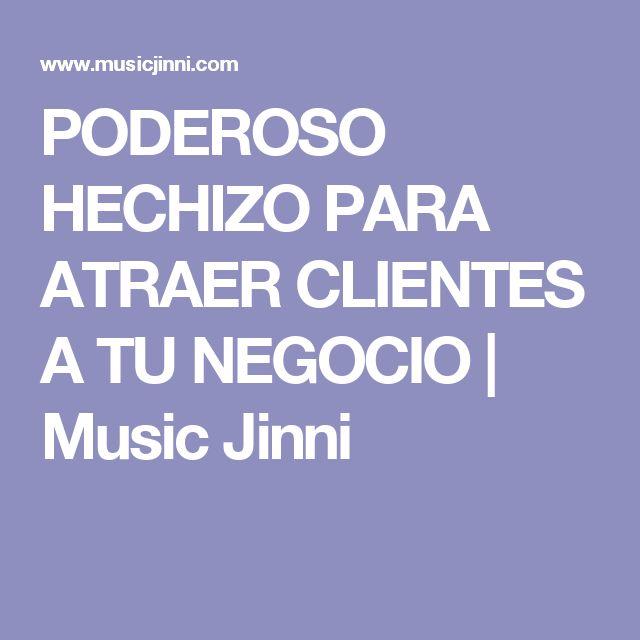 PODEROSO HECHIZO PARA ATRAER CLIENTES A TU NEGOCIO | Music Jinni
