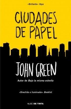 Libros recomendados: Ciudades de papel, John Green, este libro es tan hermoso, mi favorito <3