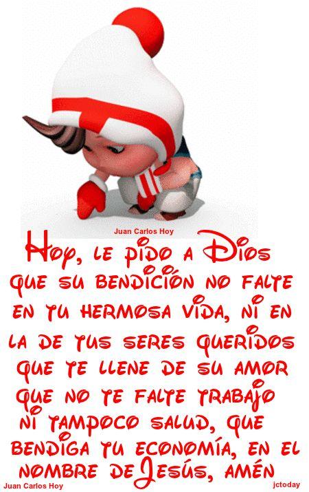 FrasesparatuMuro.com: Hoy le pido a Dios