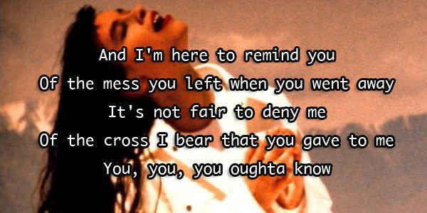 """You Oughta Know"" — Alanis Morissette"