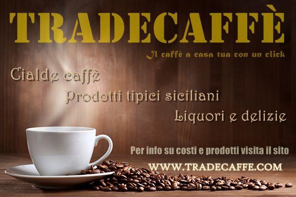 vieni a trovarci su www.tradecaffe.com