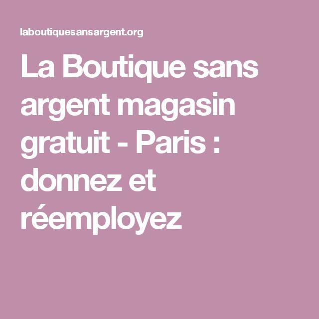 La Boutique sans argent magasin gratuit - Paris : donnez et réemployez