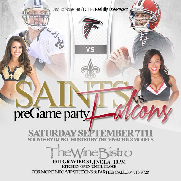 Saints PRE-Game party TONIGHT @ The Wine Bistro New Orleans & I have a FREE till 11:30 guest list just text names to 504-333-3472 before 8pm ....