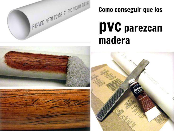 Como conseguir que el pvc parezca madera