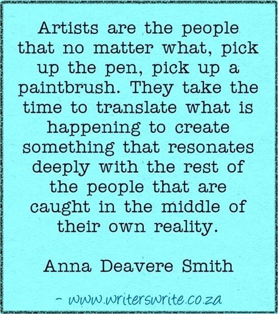 Quotable - Anna Deavere Smith