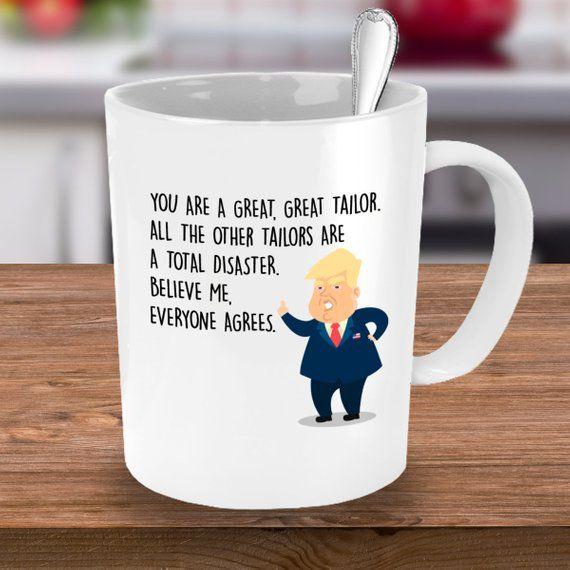 Tailor Trump Donaldtrump Trumpmugs