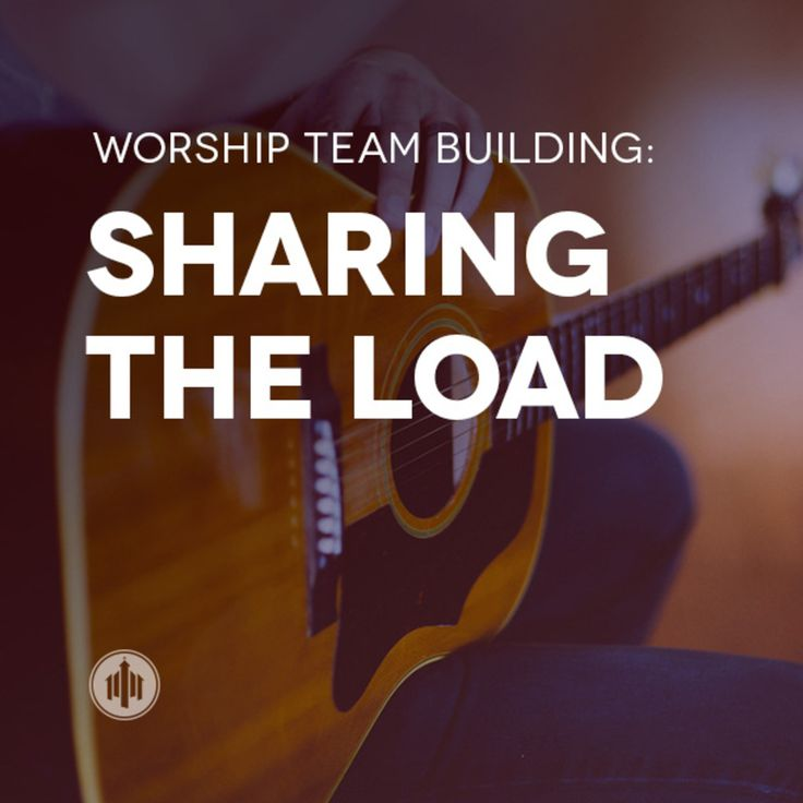 Sharing the Load http://thechurchcollective.com/worship-team-building/sharing-the-load/?utm_campaign=coschedule&utm_source=pinterest&utm_medium=Church%20Collective%20(Articles)&utm_content=Sharing%20the%20Load