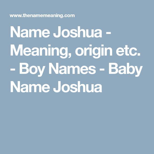 Name Joshua - Meaning, origin etc. - Boy Names - Baby Name Joshua