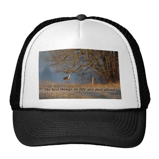 The Best things in Life are just ahead Trucker Hat