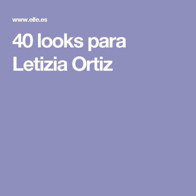 40 looks para Letizia Ortiz
