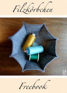Filzkörbchen selbst nähen - Geschenkidee Freebook