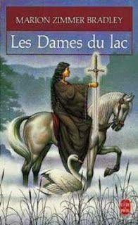 Le coin lecture de Grignoteuse: Les Dames du lac (tome 1), Marion Zimmer Bradley