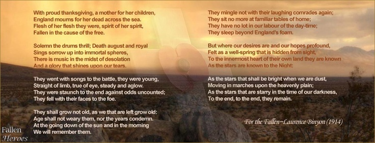 The Ode comes from For the Fallen, a poem by English poet