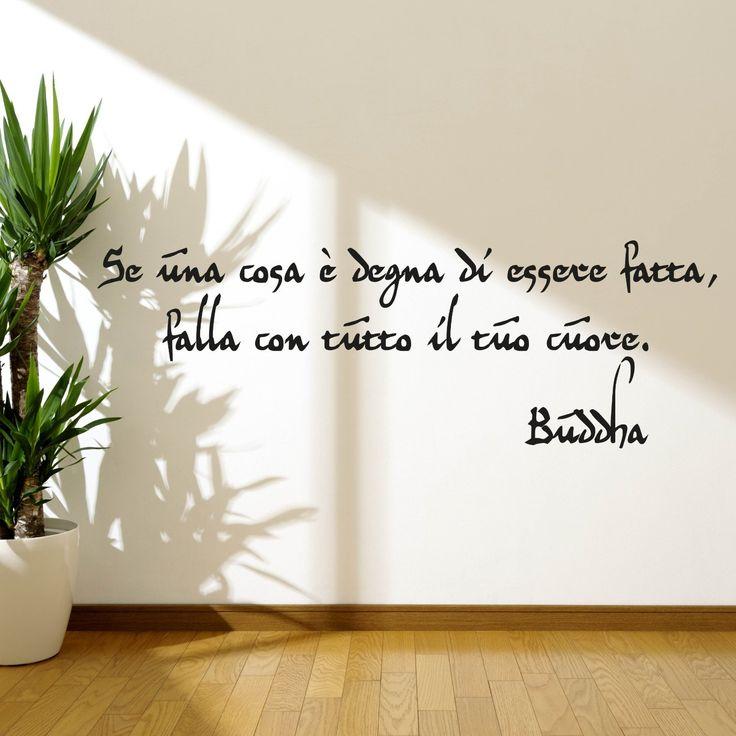 """Adesivo murale """"Buddha: se una cosa è degna falla con tutto il cuore"""" Wall Sticker Vinyl Decal adesivo prespaziato in vinile design arredamento per decorazione pareti e muri: Amazon.it: Fai da te"""
