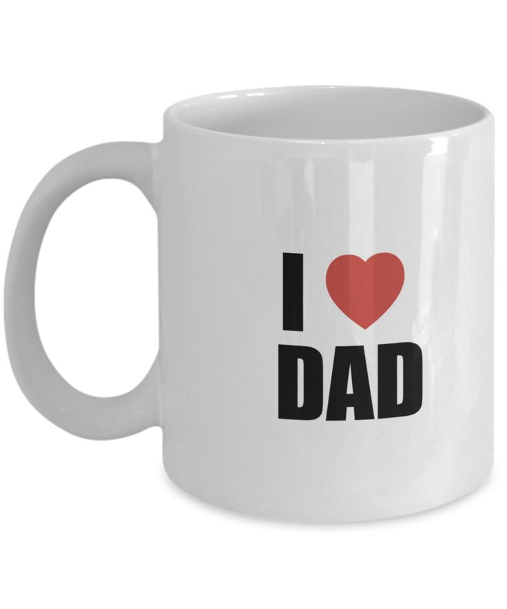 Gifts For Dad - Birthday Gifts For Dad- Dad Gifts From Daughter - Unique Gifts For Dad - Best Dad Mug-I love dad mug