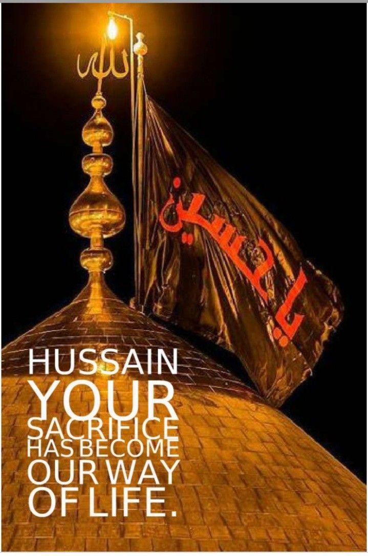 Pin By Miss Rizvi On Muharram Hazrat Imam Hussain Ya Hussain Wallpaper Islamic Posters