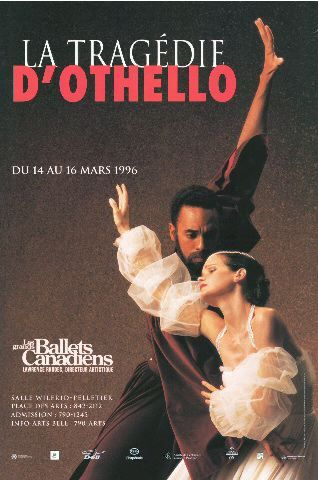 La Tragédie d'Othello du 14 au 16 mars 1996. Les Grands Ballets Canadiens