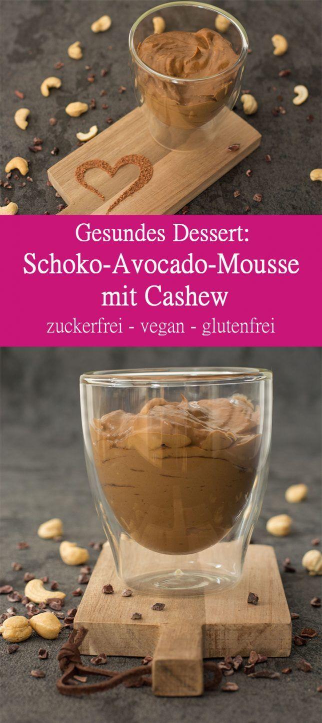 Dessert gesund zuckerfrei Schoko Avocado Mousse Cashew