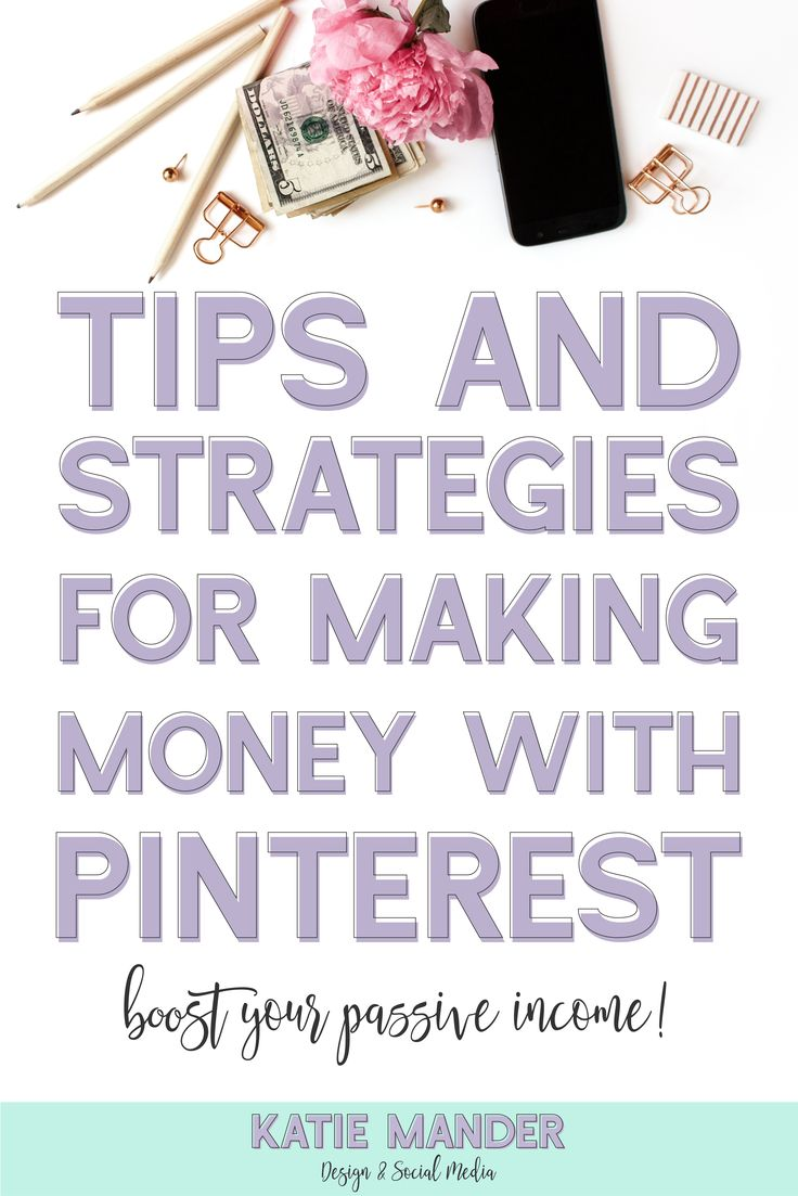 tips and strategies for making money with pinterest