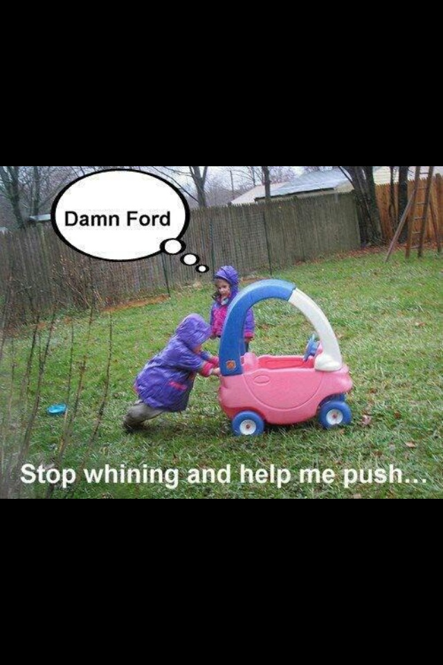 Even little kids know fords suck. Teach em while theyre young Lol!